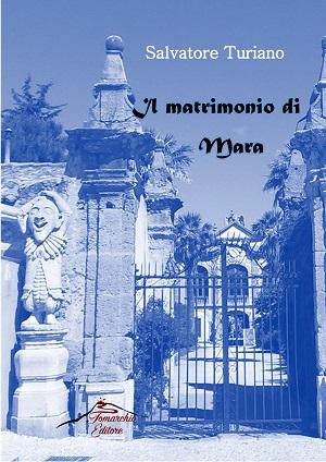 Il matrimonio di Mara – Salvatore Turiano