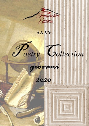 Poetry Collection 2020 – giovani – AA.VV.