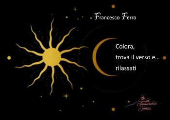 Colora, trova il verso e… rilassati – Francesco Ferro