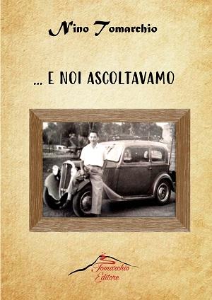 … E noi ascoltavamo – Nino Tomarchio